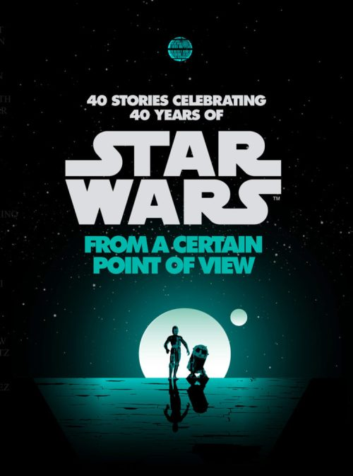 The cover for 'Star Wars: From a Certain Point of View'.