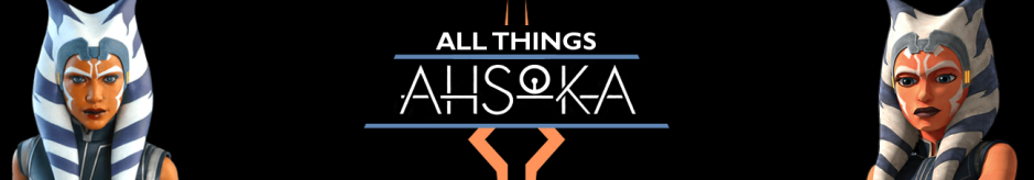 All Things Ahsoka site banner