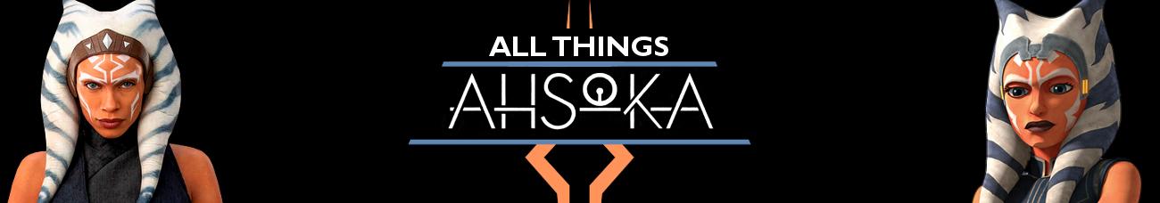 All Things Ahsoka