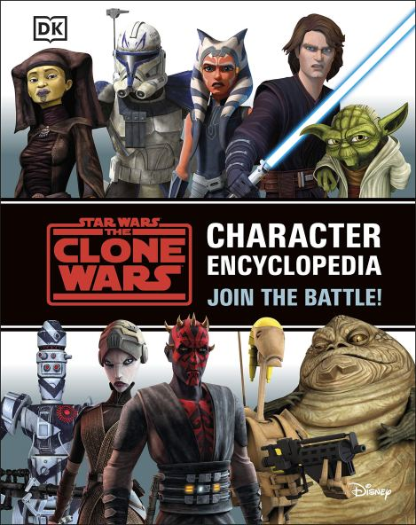 Star Wars: The Clones Wars: Character Encyclopedia - Join the Battle cover